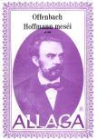OFFENBACH - ALLAGA - HOFFMAN MESÉI CIMBALOMRA