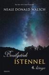 Neale Donald Walsch - Beszélgetések Istennel 4. könyv [eKönyv: epub, mobi]