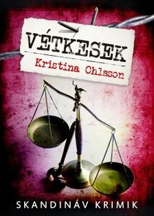 Kristina Ohlsson - Vétkesek [eKönyv: epub, mobi]
