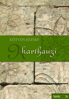 Eötvös József - A karthauzi [eKönyv: epub, mobi]