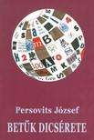 Persovits József - Betűk dicsérete [eKönyv: epub,  mobi]