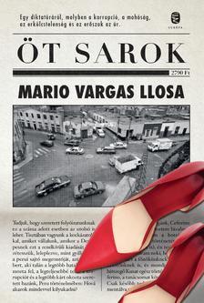 Mario VARGAS LLOSA - Öt sarok