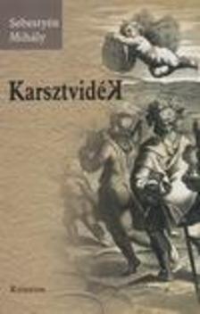 Sebestyén Mihály - Karsztvidék. Megközelítések és távolságtartások