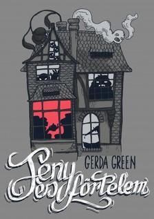 Gerda Green - Fény és förtelem [eKönyv: pdf, epub, mobi]