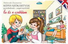 Matiscsák Zsuzsanna - Képes szókártyák gyerekeknek - angol nyelvből - Én és a családom