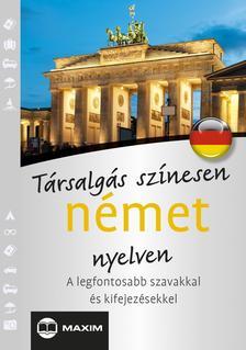 Mike Hillenbrand, T. Balla Ágnes - Társalgás színesen német nyelven