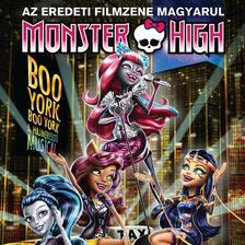 musical - MONSTER HIGH/BOO YORK BOO YORK MAGYARUL