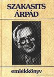 Szakasits Árpád - Szakasits Árpád emlékkönyv [antikvár]