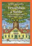 Béres Melinda - VESZÉLYBEN A SULIFA<!--span style='font-size:10px;'>(G)</span-->