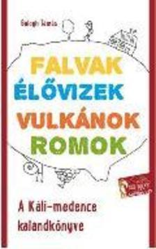 Balogh Tamás - A Káli-medence kalandkönyve 2. kiadás