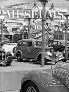 N?gyesi P?l - Motoring Museums in France [eKönyv: epub, mobi]