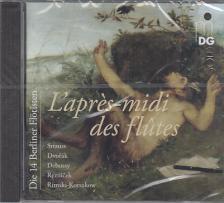 STRAUSS R., DVORÁK, DEBUSSY, REZNICEK - L'APRÉS-MIDI DES FLÚTES CD DIE 14 BERLINER FLÖTISTEN