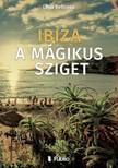 Lena Belicosa - Ibiza a mágikus sziget [eKönyv: epub,  mobi]