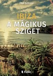 Lena Belicosa - Ibiza a mágikus sziget [eKönyv: epub, mobi]<!--span style='font-size:10px;'>(G)</span-->