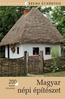 Bede Béla - Magyar népi építészet