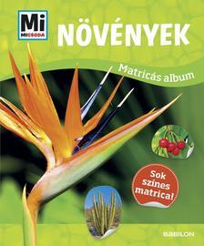 - Mi MICSODA Matricás atlasz - Növények