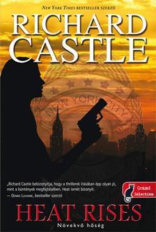 Richard Castle - Heat Rises - Hőségriadó - PUHA BORÍTÓS
