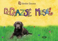 Dr. Sándor Zsuzsa - Dr. Drazsé mesél