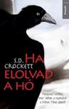 S. D. Crockett - Ha elolvad a hó [eKönyv: epub, mobi]<!--span style='font-size:10px;'>(G)</span-->