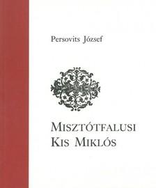Persovits József - Misztótfalusi Kis Miklós [eKönyv: epub, mobi]