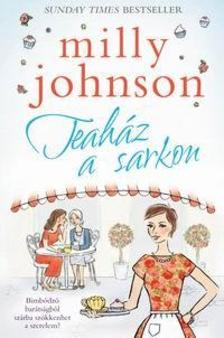Milly Johnson - Teaház a sarkon