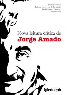 Ediliane Lopes Leite de Figueiredo, Patricia Gomes Germano, Sudha Swarnakar - Nova leitura crítica de Jorge Amado [eKönyv: epub, mobi]