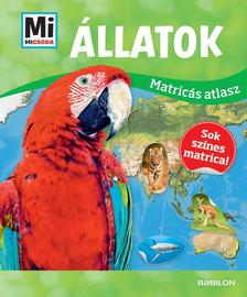 - Mi MICSODA Matricás atlasz - Állatok