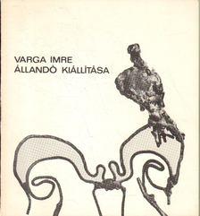 BERECZKY LÓRÁND - Varga Imre állandó kiállítása [antikvár]