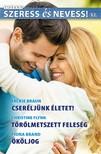 Jackie Braun, Christine Flynn, Fiona Brand - Szeress és nevess! 52. kötet - Cseréljünk életet!, Tőrölmetszett feleség, Ököljog [eKönyv: epub, mobi]<!--span style='font-size:10px;'>(G)</span-->