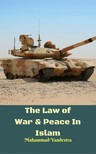 Vandestra Muhammad - The Law of War & Peace In Islam [eKönyv: epub,  mobi]