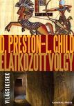 Douglas Preston - Lincoln Child - Elátkozott völgy<!--span style='font-size:10px;'>(G)</span-->