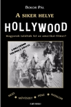 Bokor Pál - A siker helye Hollywood  [eKönyv: pdf, epub, mobi]<!--span style='font-size:10px;'>(G)</span-->