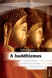 Gánti Bence - A buddhizmus [eKönyv: epub, mobi]<!--span style='font-size:10px;'>(G)</span-->