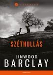 Linwood Barclay - Széthullás [eKönyv: epub, mobi]<!--span style='font-size:10px;'>(G)</span-->