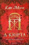 Kate Mosse - A kripta ###<!--span style='font-size:10px;'>(G)</span-->
