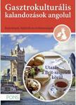 Klett Kiadó - PONS Gasztrokulturális kalandozások angolul - Utazás a Brit szigetek körül<!--span style='font-size:10px;'>(G)</span-->