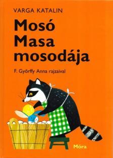 Varga Katalin - Mosó Masa mosodája (30. kiadás)