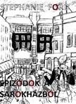 Stephanie Ford - Epizódok a sarokházból [eKönyv: epub,  mobi]