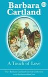 Barbara Cartland - A Touch Of Love [eKönyv: epub, mobi]