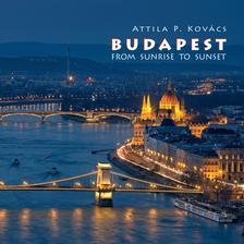 Kovács P. Attila - Budapest fotóalbum 2017 (angol) - Napkeltétől napnyugtáig