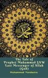 Vandestra Muhammad - The Tale of Prophet Muhammad SAW Last Messenger of Allah (God) [eKönyv: epub, mobi]