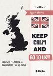 Szigeti Attila - Go to UK!!! S.O.S. - Lépésről - Lépésre,  a kezdetektől - az új életig! [eKönyv: epub,  mobi]
