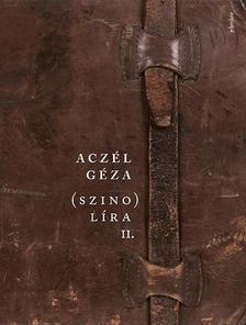 Aczél Géza - (szino)líra 2