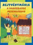 Szerkesztő: Szabadi Katalin - Rejtvénymánia - A varázslatos mesevilágban