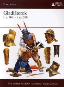 Wisdom, Stephen - Gladiátorok