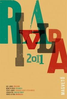 Péczely Dóra Vál.: - Rivalda 2011 [eKönyv: pdf, epub, mobi]