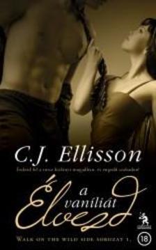 Ellisson, C.J. - Élvezd a vaníliát