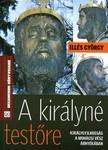 Illés György - A királyné testőre [eKönyv: epub, mobi]<!--span style='font-size:10px;'>(G)</span-->