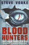 Voake, Steve - Blood Hunters [antikvár]