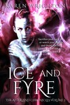 Wrighton Karen - Ice and Fyre: The Afterland Chronicles Book 3 [eKönyv: epub, mobi]